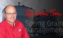 Eldon-C-Stutsman-Inc-Tips-From-Tom-Spring-Grain-Management