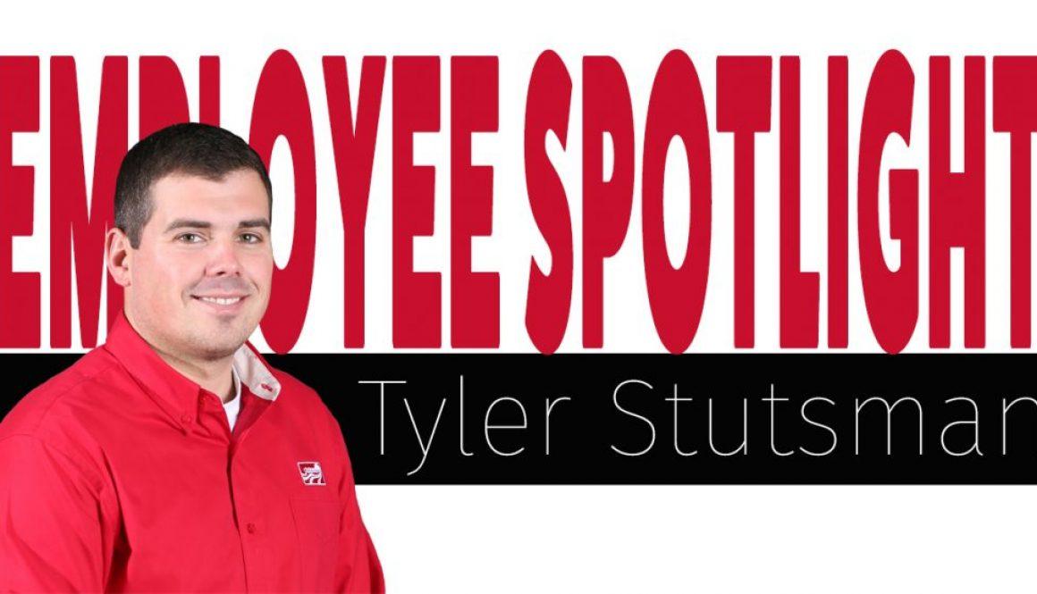 Employee Spotlight Tyler Stutsman