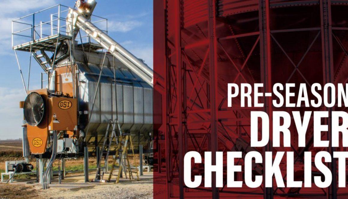 Pre-Season Dryer Checklist - GSI Grain Dryer